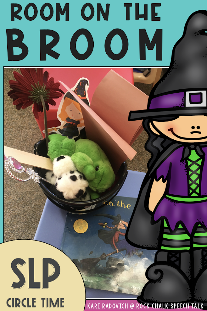 SLP Circle Time: Room on the Broom